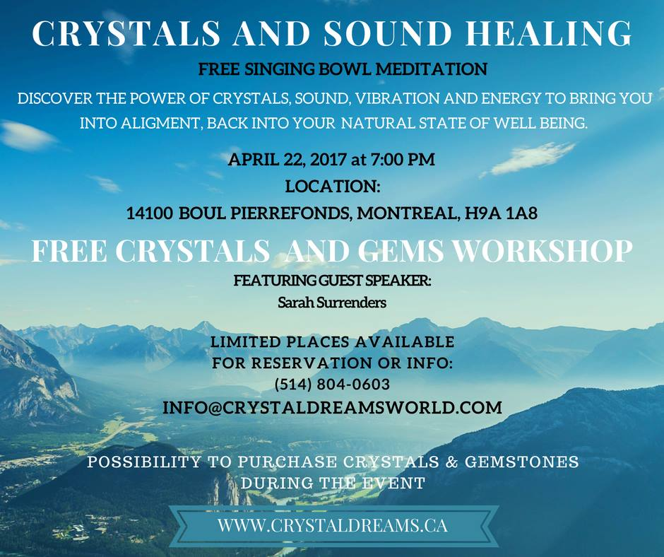 Crystals Dreams FREE Crystals & Sound Healing Workshop In Montreal