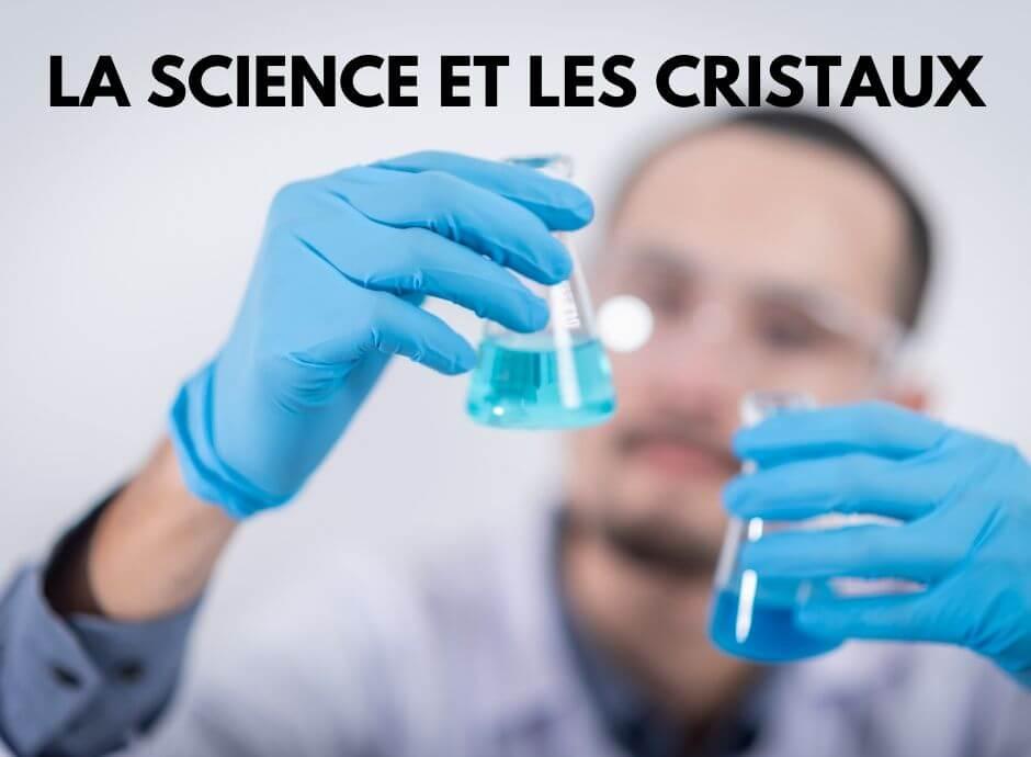La science et les cristaux