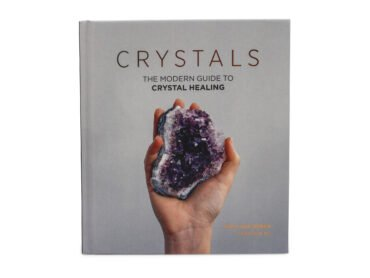 Crystals: The Modern Guide to Crystal Healing - Crystal Dreams