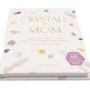 Crystals for Mom - Crystal Dreams