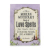 Modern Witchcraft Book of Love Spells - Crystal Dreams