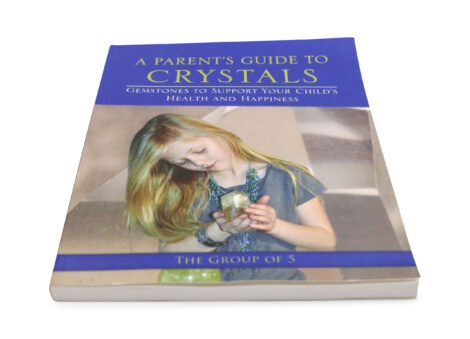 A Parent's Guide to Crystals - Crystal Dreams
