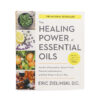 The Healing Power of Essential Oils Book