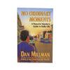 No Ordinary Moments by Dan Millman - Crystal Dreams