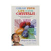 Color your Life with Crystals - Crystal Dreams