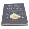 The Little Book of Crystals Book - Crystal Dreams