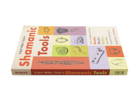 A Spirit Walker's Guide to Shamanic Tools - Crystal Dream