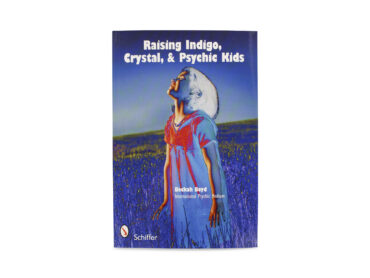 Raising Indigo, Crystal, & Psychic Kids Book - Crystal Dreams