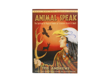 Animal Speak: The Spiritual & Magical Powers of Creatures Great and Small - Crystal Dreams